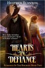 Hearts in Defiance BOOK #Giveaway #LadiesInDefiance