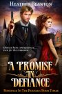 A Promise in Defiance Release Day!