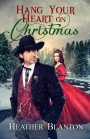 Hang Your Heart on Christmas #BookGiveaway #LadiesinDefiance #WIN