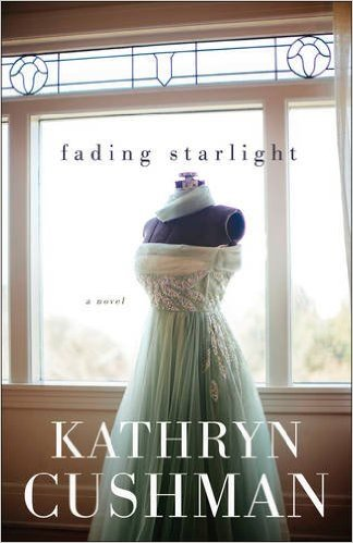 fading starlight by kathryn cushman