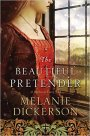 The Beautiful Pretender by Melanie Dickerson #BookGiveaway #LadiesinDefiance