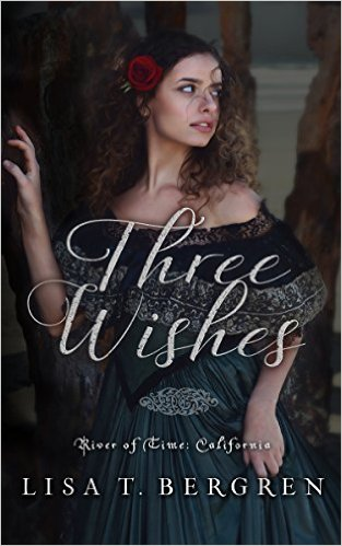 three wishes lisa bergren