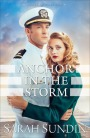 Anchor in the Storm by Sarah Sundin Guest Post and BOOK #Giveaway #LadiesInDefiance