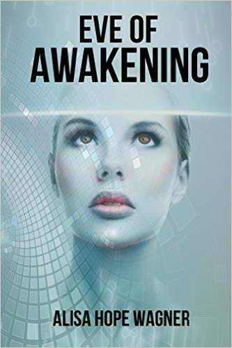 eve of awakening by alisa wagner