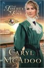 AT LIBERTY TO LOVE by Caryl McAdoo Guest Post and #BookGiveaway #LadiesInDefiance