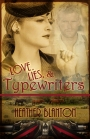 Love, Lies, & Typewriters #WW2 #WWII Book #Giveaway #LadiesinDefiance