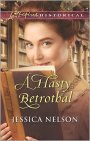 A Hasty Betrothal by Jessica Nelson #BookGiveaway #LadiesinDefiance
