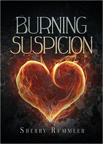 burning suspicion by sherry rummler