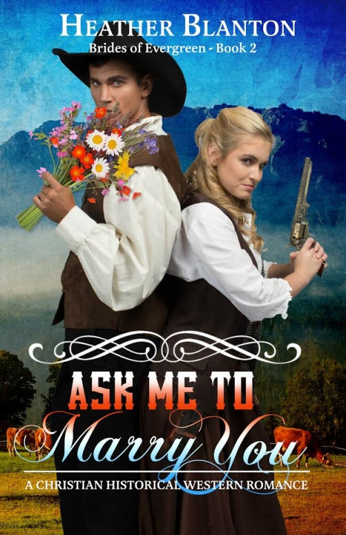 ask-me-to-marry-you-by-heather-blanton