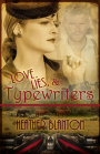 Love, Lies, & Typewriters #WIN #WWII #BookGiveaway #LadiesinDefiance