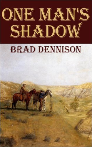 one-mans-shadow-by-brad-dennison