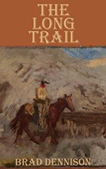 the-long-trail-by-brad-dennison