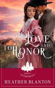 Heather_Frey_Blanton_BridesOfEvergreen_5_ToLove&ToHonor_FINAL